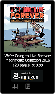 Were Going to Live Forever: A Magnificatz Collection